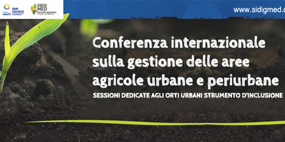 April 6 SIDIGMED international conference of management of urban and peri-urban agricutural areas