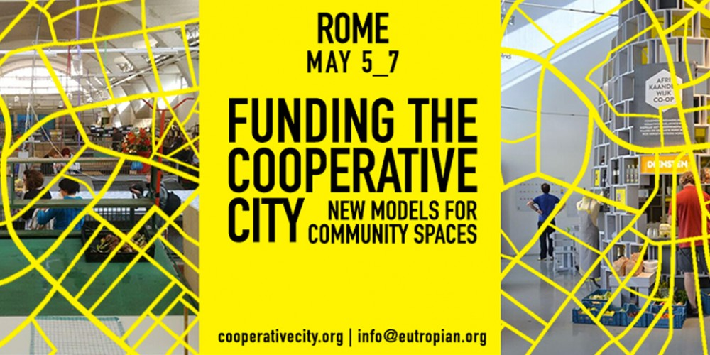 Funding the Cooperative City. New models for community spaces – Rome, May 5-7