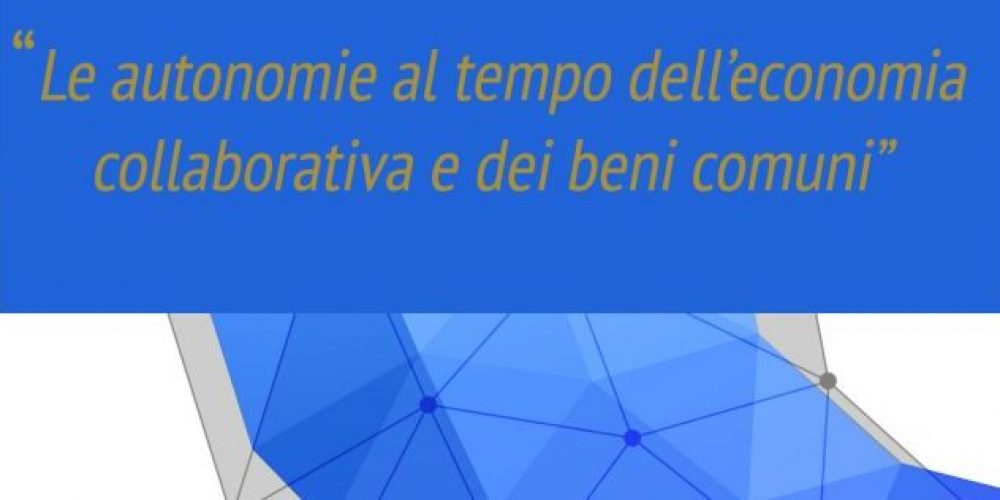 """Coming up soon: """"Autonomies in the time of Commons and Sharing Economy"""""""