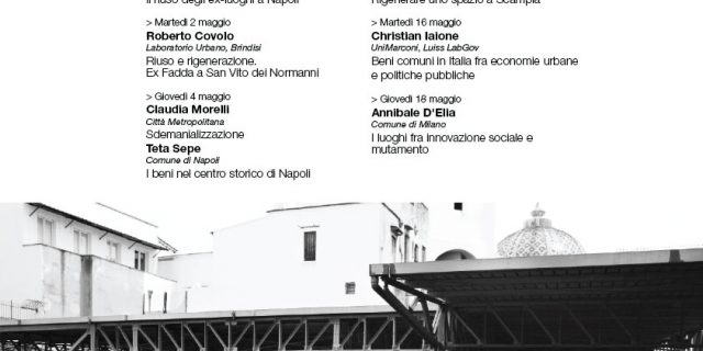 A series of seminars to discuss urban regeneration and social innovation in Naples