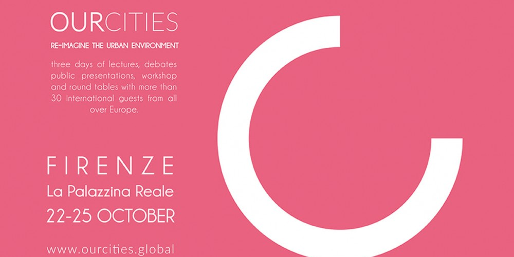 OURCITIES: Re-imagine the Urban Environment