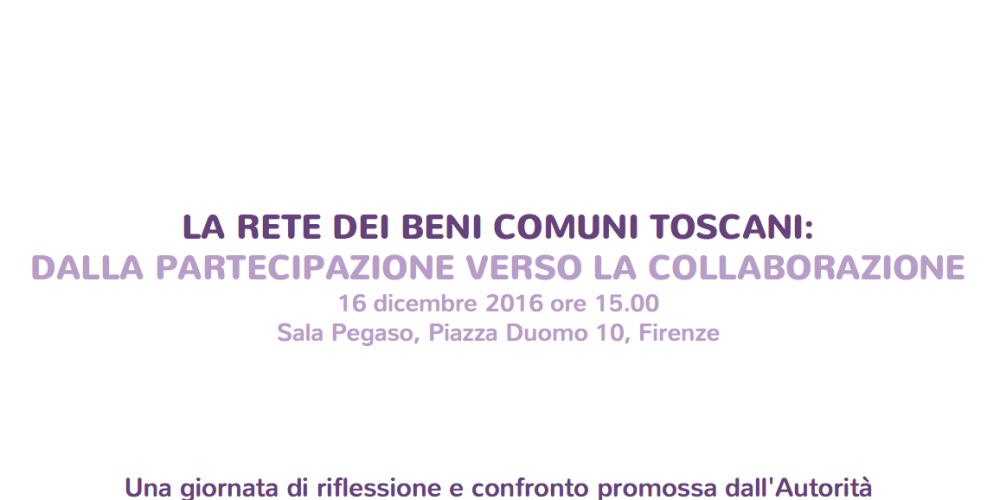 The commons of Tuscany: an event to take stock of the #CollaboraToscana Process