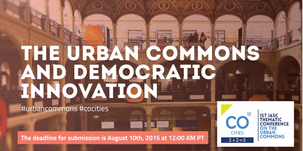 The City as  a Commons – How Democratic are the Urban Commons?