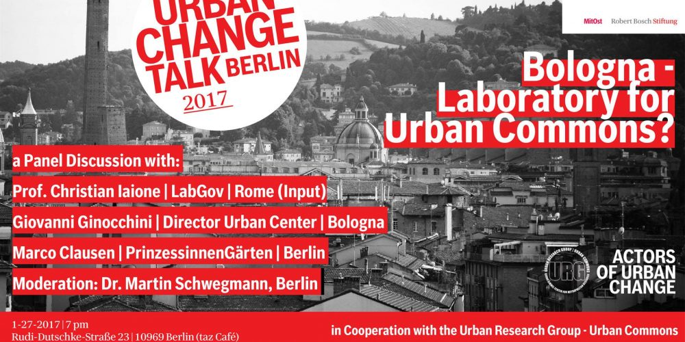 Bologna as a Laboratory for Urban Commons? – Urban Change Talk, Berlin