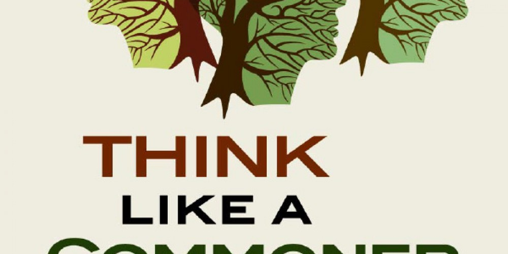 "Crowdfunding campaign: Bollier's ""Think like a Commoner"""