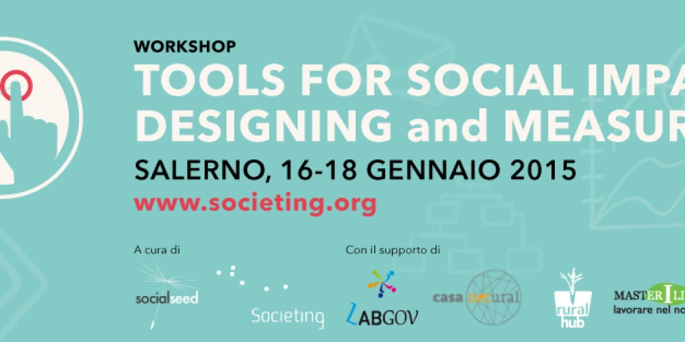 Tools for social impact, Designing and measuring; LabGov in Salerno